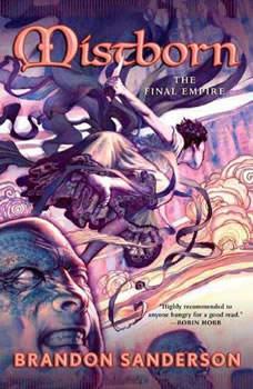 Mistborn: The Final Empire, Brandon Sanderson