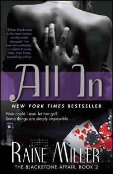 All In: The Blackstone Affair Part 2, Raine Miller