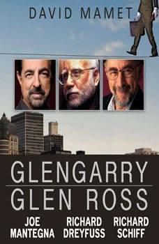 Glengarry Glen Ross, David Mamet