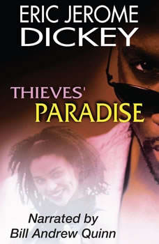 Thieves Paradise, Eric Jerome Dickey