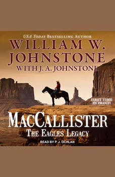 MacCallister: The Eagles Legacy, J. A. Johnstone