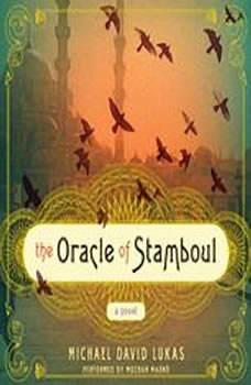 The Oracle of Stamboul, Michael David Lukas
