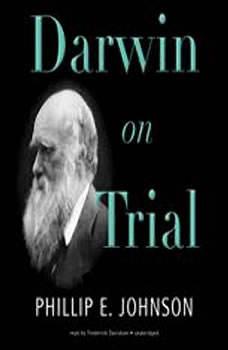 Darwin on Trial, Phillip E. Johnson