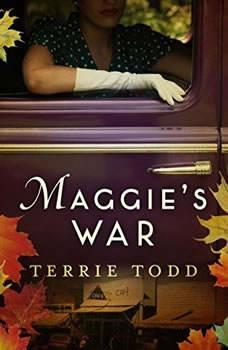 Maggie's War, Terrie Todd