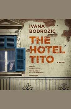 The Hotel Tito, Ivana Bodroi?