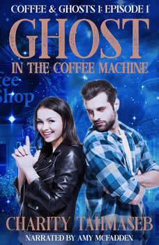 Ghost in the Coffee Machine: Episode 1 of Coffee and Ghosts Season 1
