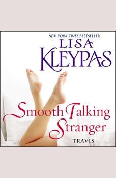 Smooth Talking Stranger: A Novel, Lisa Kleypas