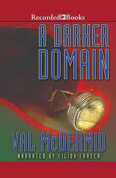 A Darker Domain, Val McDermid