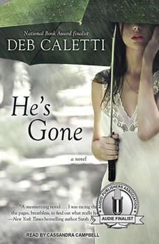 He's Gone, Deb Caletti