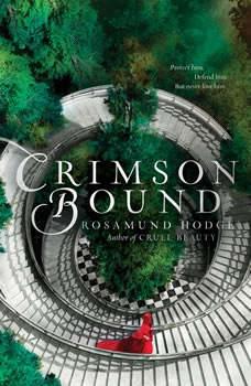 Crimson Bound, Rosamund Hodge