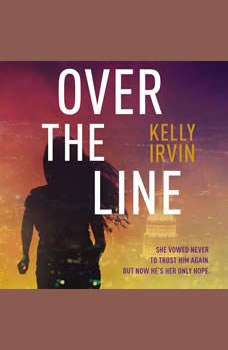 Over the Line, Kelly Irvin