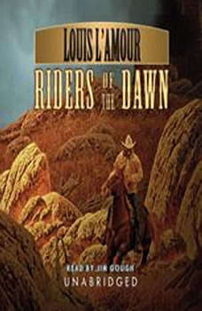 Riders of the Dawn, Louis LAmour