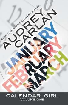 Calendar Girl: Volume One, Audrey Carlan