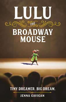 Lulu the Broadway Mouse, Jenna Gavigan