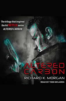 Altered Carbon, Richard K. Morgan