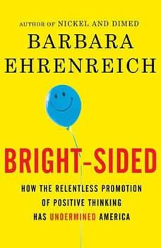 Bright-sided, Barbara Ehrenreich