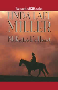 McKettrick's Heart, Linda Lael Miller