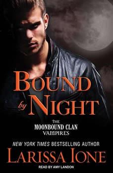 Bound by Night, Larissa Ione