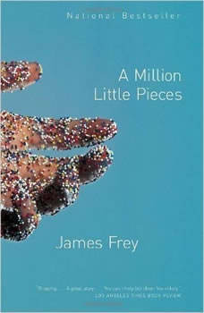 A Million Little Pieces, James Frey