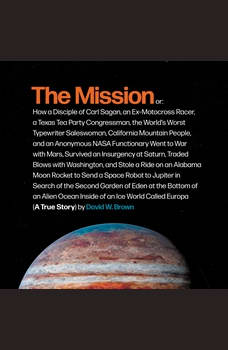 The Mission: A True Story, David W. Brown