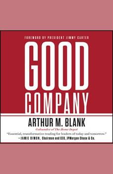 Good Company, Arthur M. Blank