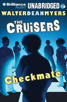 The Cruisers: Checkmate, Walter Dean Myers