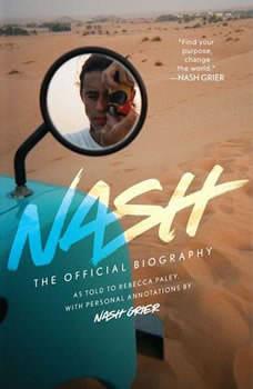 Nash: The Official Biography, Nash Grier