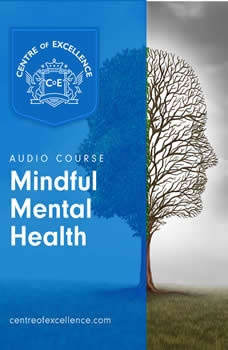 Mindful Mental Health, Centre of Excellence