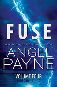 Fuse: The Bolt Saga Volume 4: Parts 10, 11 & 12, Angel Payne