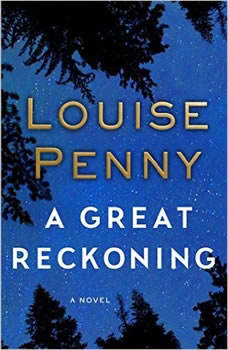 A Great Reckoning, Louise Penny