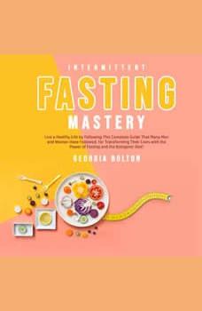 Intermittent Fasting Mastery, Georgia Bolton