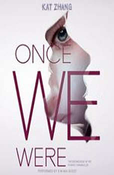 Once We Were: The Hybrid Chronicles, Book 2, Kat Zhang