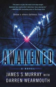 Awakened, James S. Murray