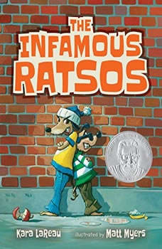 The Infamous Ratsos: Books 1-2: The Infamous Ratsos; The Infamous Ratsos Are Not Afraid, Kara LaReau