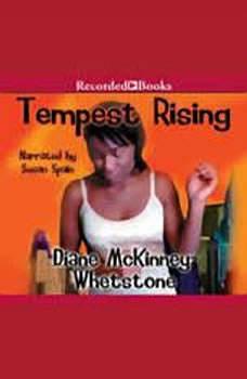 Tempest Rising, Diane McKinney-Whetstone