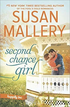 Second Chance Girl: (Happily Inc) (Happily Inc), Susan Mallery
