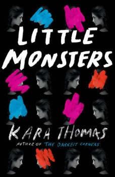 Little Monsters, Kara Thomas