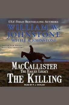MacCallister: The Eagles Legacy: The Killing, J. A. Johnstone