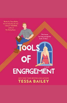 Tools of Engagement: A Novel, Tessa Bailey