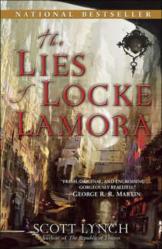 The Lies of Locke Lamora, Scott Lynch