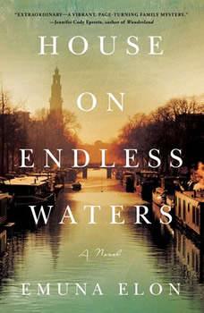 House on Endless Waters: A Novel, Emuna Elon