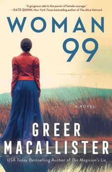 Woman 99: A Novel A Novel, Greer Macallister