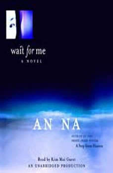 Wait for Me, An Na