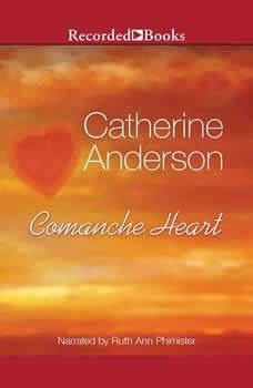 Comanche Heart, Catherine Anderson