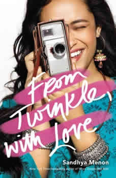 From Twinkle, with Love, Sandhya Menon