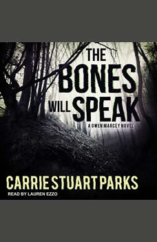 The Bones Will Speak, Carrie Stuart Parks