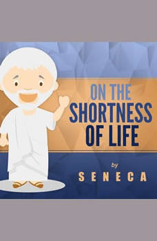 On the Shortness of Life, Seneca