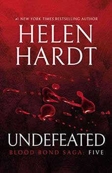 Undefeated: Blood Bond Saga Volume 5 Blood Bond Saga Volume 5, Helen Hardt