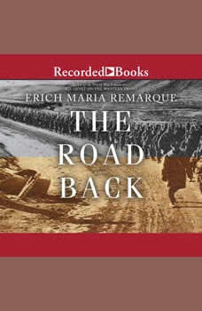 The Road Back: A Novel, Erich Maria Remarque
