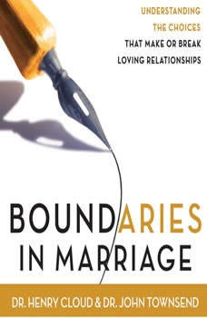Boundaries in Marriage, Henry Cloud